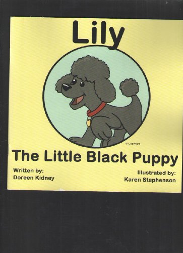 Lily: The Little Black Puppy: Kidney, Doreen