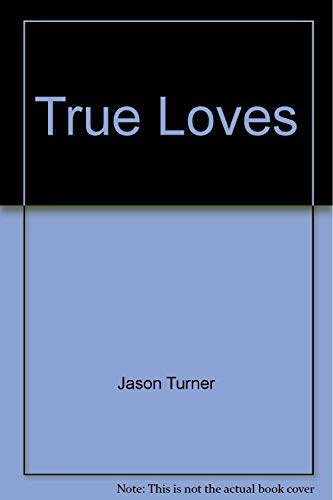 True Loves Vol. 1