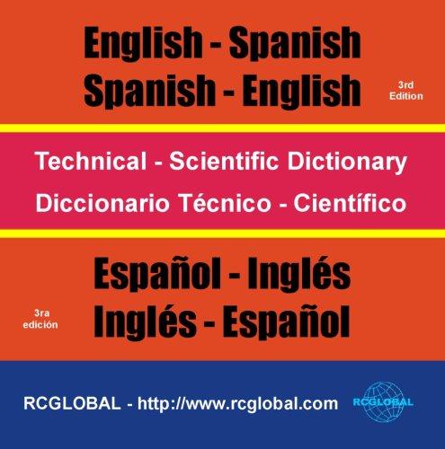9780973811780: Technical-Scientific Dictionary English-Spanish-English = Diccionario Técnico-Cientifico Español-Inglés-Español (English and Spanish Edition)