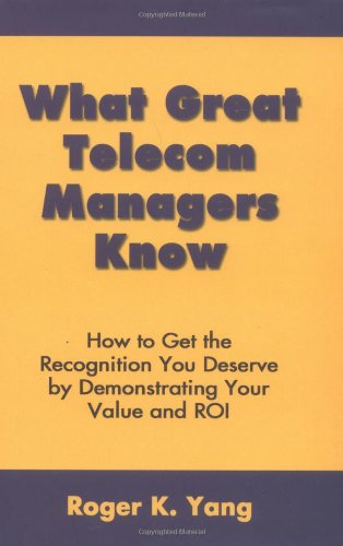 9780973813807: What Great Telecom Managers Know