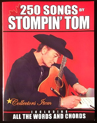 9780973817102: 250 Songs By Stompin' Tom Connors