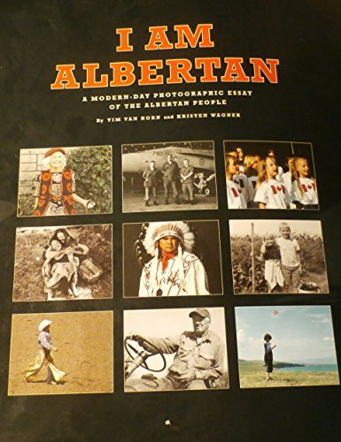 I Am Albertan : A Modern Day: Tim Van Horn;