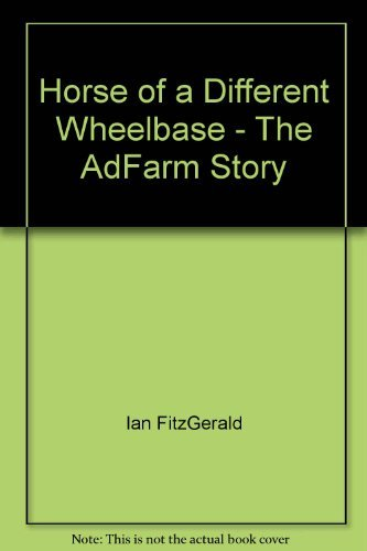 Horse of a Different Wheelbase - The: Ian FitzGerald