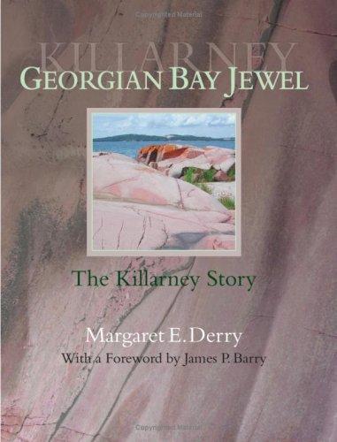 9780973833522: Georgian Bay Jewel: The Killarney Story