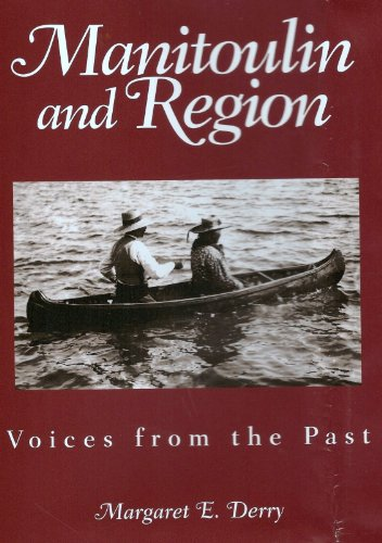Manitoulin and Region - Voices from the Past