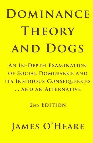 9780973836943: Dominance Theory and Dogs