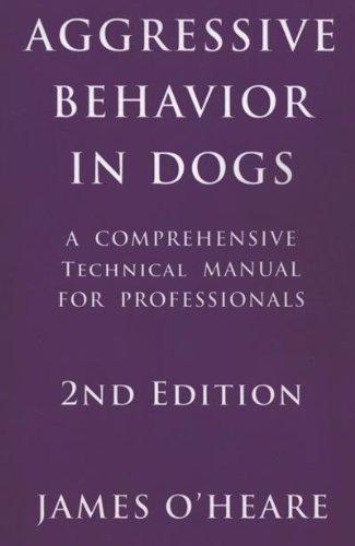 9780973836998: Aggressive Behavior in Dogs