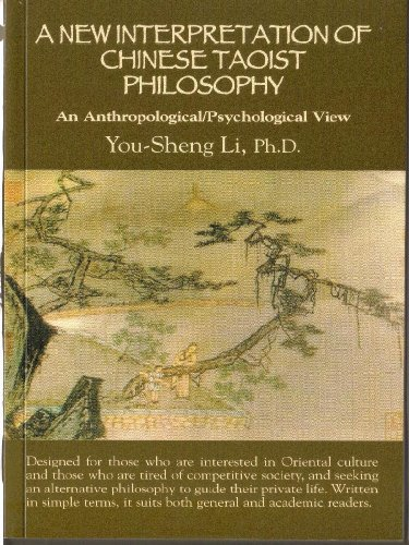9780973841008: A New Interpretation of Chinese Taoist Philosophy : An Anthropological/Psychological View