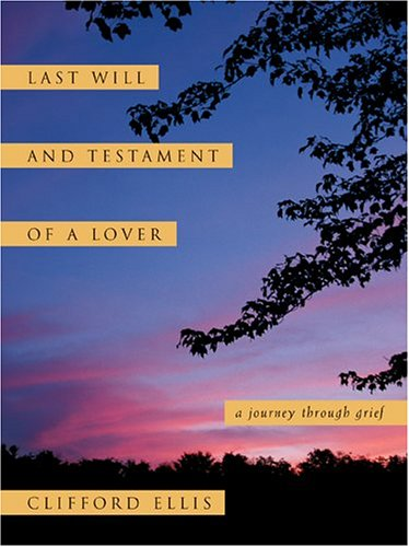 9780973847406: Last Will and Testament of a Lover