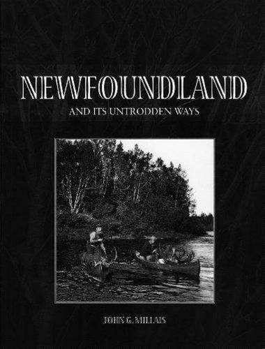 9780973850109: Newfoundland and Its Untrodden Ways