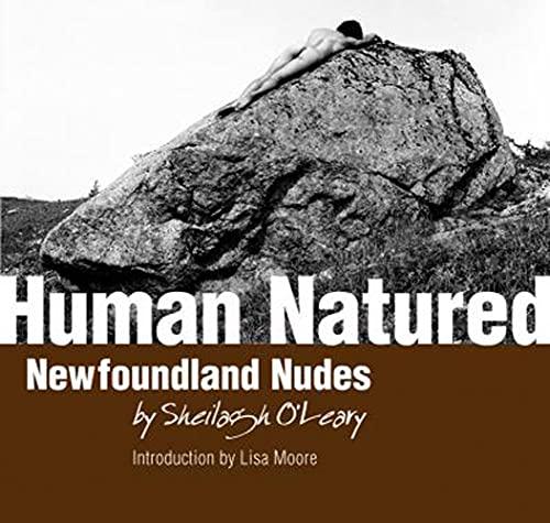 Human Natured Newfoundland Nudes: O'Leary, Sheilagh