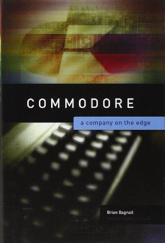 9780973864960: Commodore: A Company on the Edge
