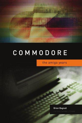 9780973864991: Commodore: The Amiga Years