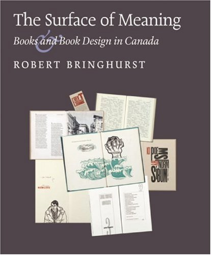 9780973872729: The Surface of Meaning: Books and Book Design in Canada