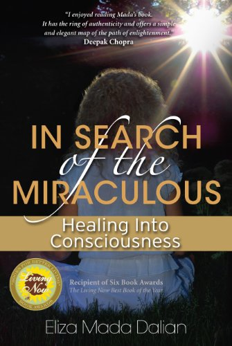 9780973877335: In Search of the Miraculous: Healing into Consciousness