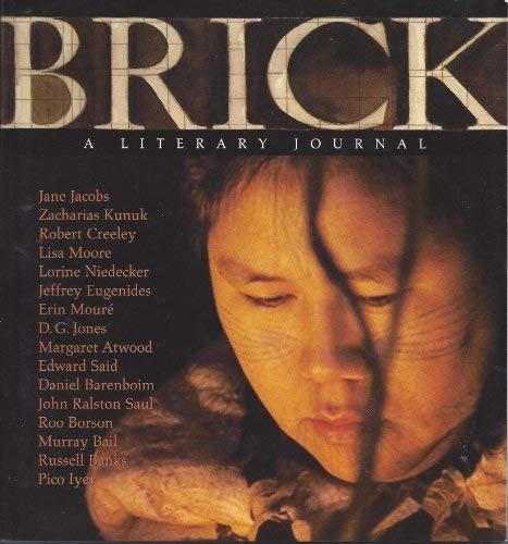 Brick. A Literary Journal. No. 72 .: ONDAATJE, MICHAEL [ed