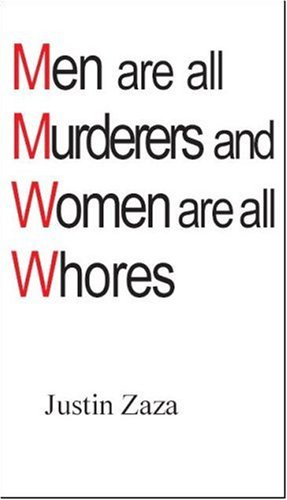 9780973885804: Men are all Murderers and Women are all Whores