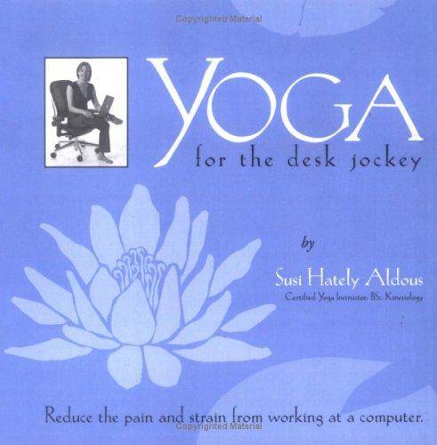 9780973889406: Yoga for the Desk Jockey