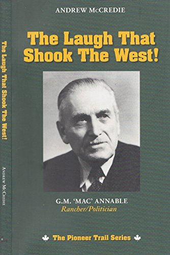 The laugh That Shook the West: McCredie, Andrew