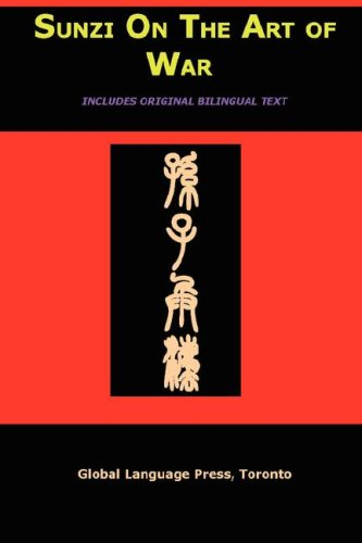 Sun-Tzu on the Art of War: The Oldest Military Treatise in the World (Sunzi for Language Learners, ...