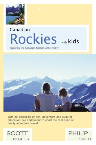 9780973894707: Canadian Rockies with kids