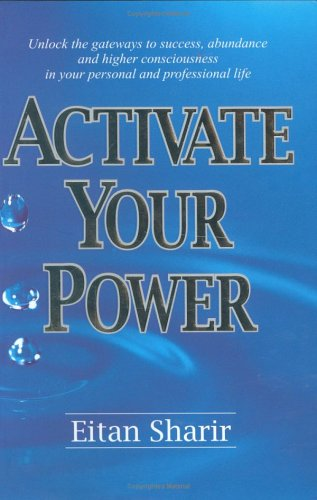 9780973897104: Activate Your Power
