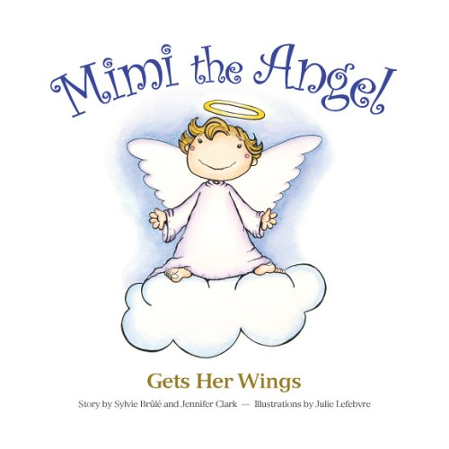 Mimi the Angel Gets Her Wings: Br?l? & Clark