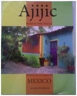 Ajijic: Behind the Walls: Pickering, Alison