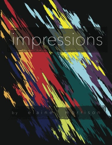 Impressions: Elaine Morrison