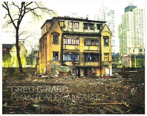 9780973973990: Greg Girard : Phantom Shanghai