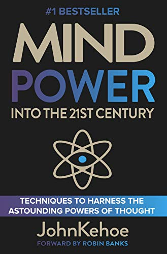 9780973983005: Mind Power Into the 21st Century: Techniques to Harness the Astounding Powers of Thought