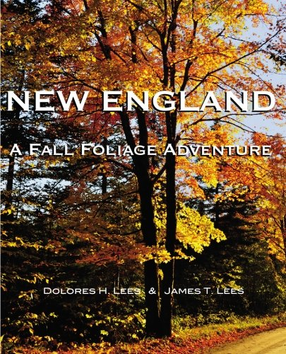 9780973984880: New England: A Fall Foliage Adventure