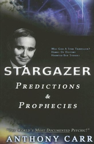 9780973986402: Anthony Carr's Predictions and Prophecies