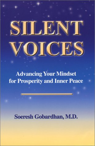 9780974000701: Silent Voices: Advancing Your Mindset for Prosperity and Inner Peace