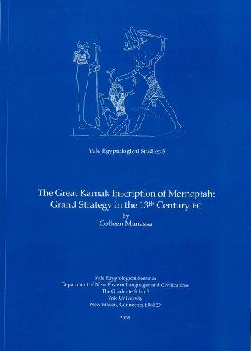THE GREAT KARNAK INSCRIPTION OF MERNEPTAH: GRAND: MANASSA, Colleen.