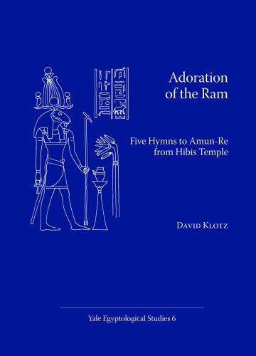 9780974002521: Adoration of the RAM: Five Hymns to Amun-Re from Hibis Temple (Yale Egyptological Studies)