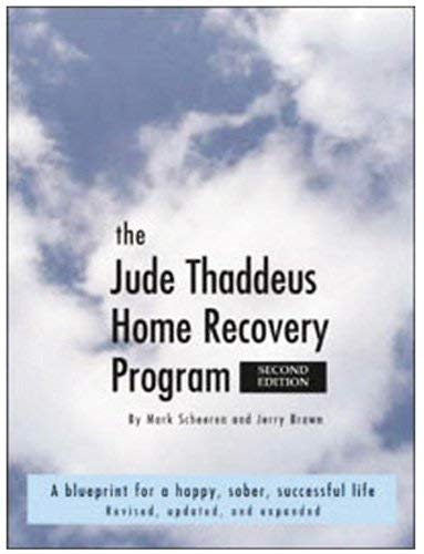 9780974004013: The Jude Thaddeus Home Recovery Program, 2nd Edition
