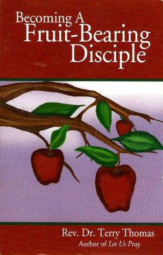 9780974004181: Becoming a Fruit-Bearing Disciple