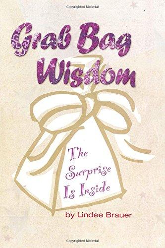 9780974006536: Grab Bag Wisdom: The Surprise Is Inside (The Bag Series) (Volume 2)