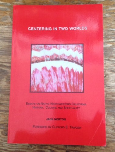 Centering in Two Worlds: Norton, Jack