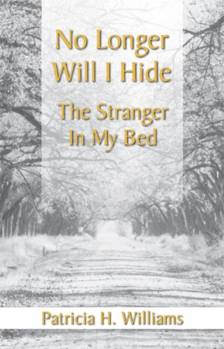 9780974008103: No Longer Will I Hide the Stranger in My Bed