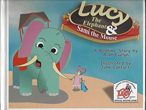 9780974011509: Lucy the Elephant and Sami the Mouse: A Bedtime Story