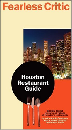 9780974014340: Fearless Critic Houston Restaurant Guide