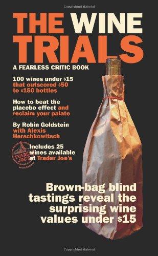 9780974014357 The Wine Trials 100 Everyday Wines Under 15 That