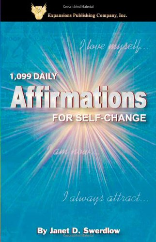 9780974014425: 1,099 Daily Affirmations for Self-Change