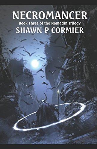 Necromancer (Nomadin Trilogy): Shawn P Cormier