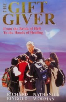 The Gift Giver: Bingold, Richard; Worman,
