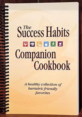 9780974017969: Success Habits of Weight Loss Surgery Patients Companion Cookbook (Success Habits of Weight Loss Sur