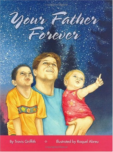 9780974019031: Your Father Forever