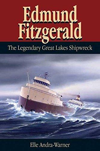 9780974020730: Edmund Fitzgerald: The Legendary Great Lakes Shipwreck